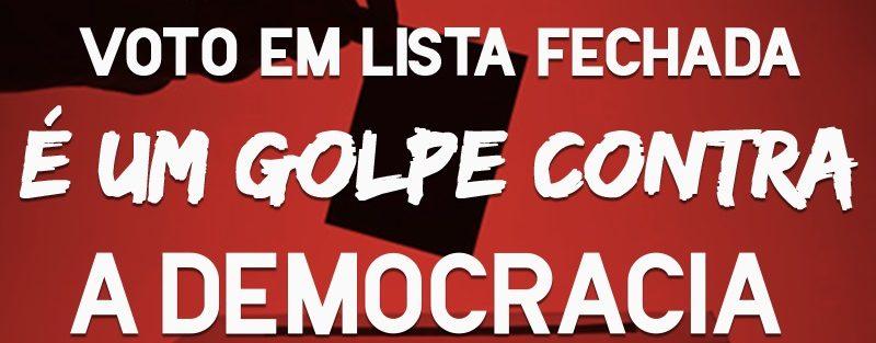 Voto em Lista Fechada – O Fim Definitivo da Democracia no Brasil