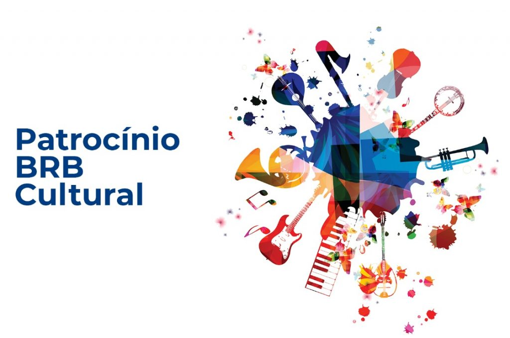 BRB publica Edital de Patrocínios Culturais 2020