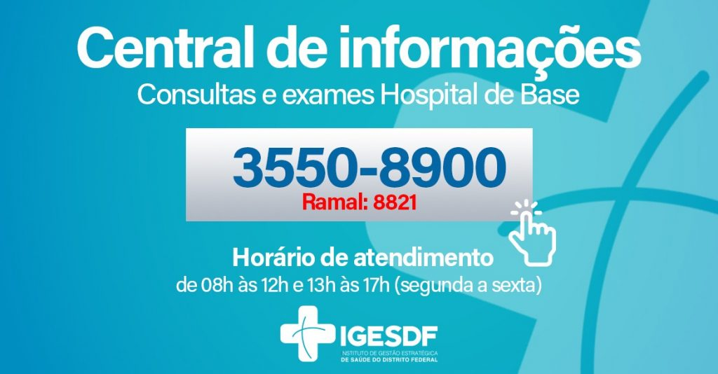 Hospital de Base. Instituto de Gestão Estratégica de Saúde do Distrito Federal (Iges-DF).
